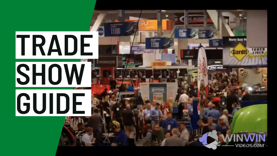 Trade Show Guide.  Video Productions.  4 Keys to Have a Great Show.